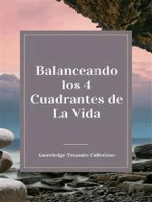 Balanceando los 4 Cuadrantes de La Vida