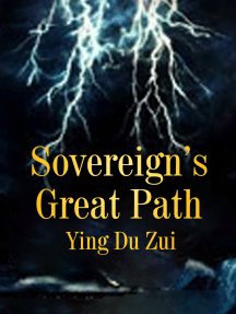 Sovereign's Great Path: Volume 4