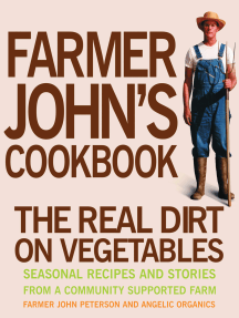 Farmer John's Cookbook: The Real Dirt on Vegetables