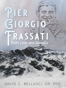 Pier Giorgio Frassati: Truth, Love, and Sacrifice
