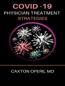 COVID-19: Physician Treatment Strategies