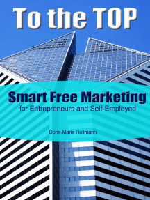 To the Top Smart Free Marketing for Entrepreneurs and Self-Employed