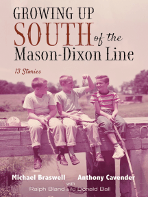 Growing Up South of the Mason-Dixon Line: 13 Stories