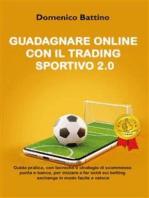 Guadagnare online con il trading sportivo 2.0