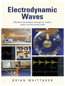 Electrodynamic Waves: Wireless Transmission Through Air, Metals, Water and the Human Body