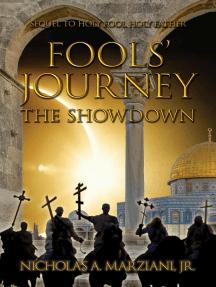 Fools' Journey: The Showdown