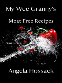 My Wee Granny's Meat Free Recipes