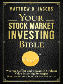 Your Stock Market Investing Bible: Warren Buffett and Benjamin Graham Value Investing Strategies How to Become Intelligent Investor: Stock Market Investing Books, #1