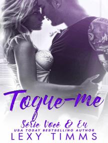 Toque-me: Série Você & Eu, #2