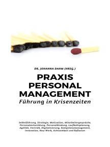 Praxis Personalmanagement: Führung in Krisenzeiten