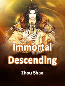 Immortal Descending: Volume 2