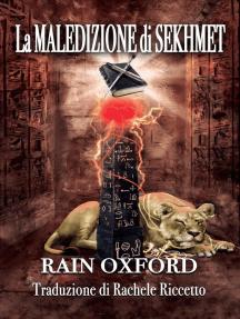 La Maledizione di Sekhmet: Incantatori di Syndrial 3, #3