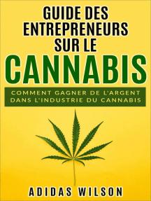 Guide des entrepreneurs sur le cannabis