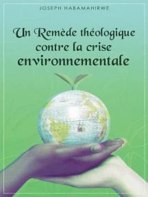 Un remède théologique contre la crise environnementale