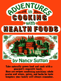 Adventures in Cooking With Health Foods