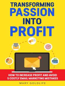Transforming Passion Into Profit