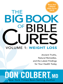 The Big Book of Bible Cures, Vol. 1: Weight Loss: Ancient  Truths, Natural Remedies, and the Latest Findings for Your Health Today