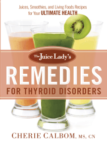 The Juice Lady's Remedies for Thyroid Disorders: Juices, Smoothies, and Living Foods Recipes for Your Ultimate Health