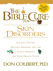 The Bible Cure for Skin Disorders: Ancient Truths, Natural Remedies and the Latest Findings for Your Health Today