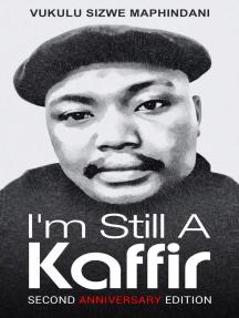 I'm Still A Kaffir