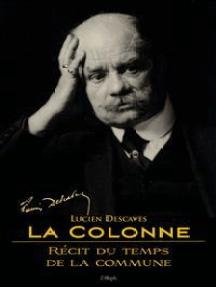 La Colonne: Récit du temps de la Commune (Illustration Hermann Paul)