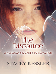 The Distance: A Runaways Journey to Salvation