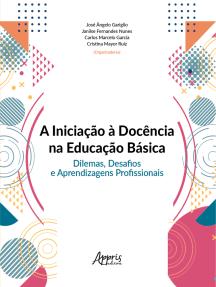 A iniciação à docência na educação básica: dilemas, desafios e aprendizagens profissionais