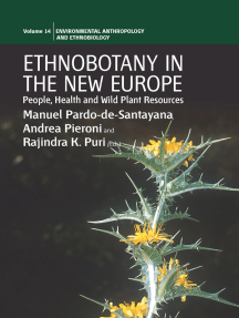 Ethnobotany in the New Europe: People, Health and Wild Plant Resources