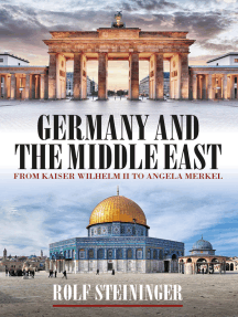 Germany and the Middle East: From Kaiser Wilhelm II to Angela Merkel