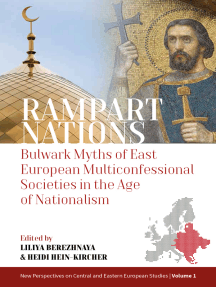 Rampart Nations: Bulwark Myths of East European Multiconfessional Societies in the Age of Nationalism