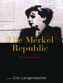 The Merkel Republic: An Appraisal