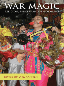 War Magic: Religion, Sorcery, and Performance