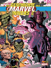 Die Geschichte des Marvel-Universum