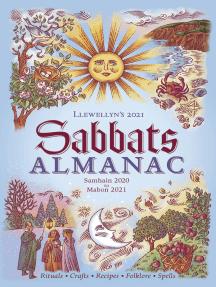 Llewellyn's 2021 Sabbats Almanac: Samhain 2020 to Mabon 2021