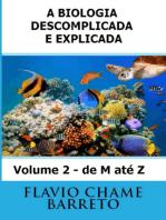 Biocionário A Biologia Descomplicada E Explicada De M Até Z