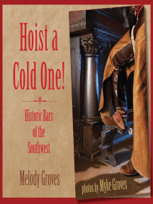 Hoist a Cold One!: Historic Bars of the Southwest