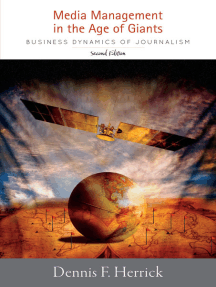 Media Management in the Age of Giants: Business Dynamics of Journalism. Second Edition.