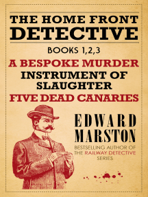 The Home Front Detective - Books 1, 2, 3: A Bespoke Murder; Instrument of Slaughter; Five Dead Canaries