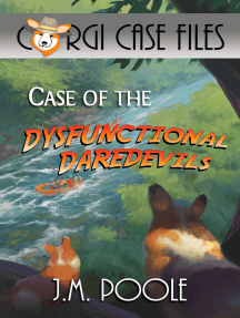 Case of the Dysfunctional Daredevils