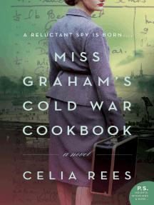 Miss Graham's Cold War Cookbook: A Novel