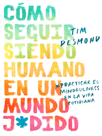 How to Stay Human in a F*cked-Up World \ (Spanish edition)