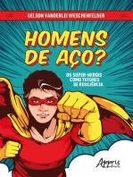 Homens de aço? Os super-heróis como tutores de resiliência