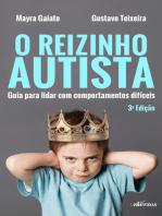 O reizinho autista: Guia para lidar com comportamentos difíceis