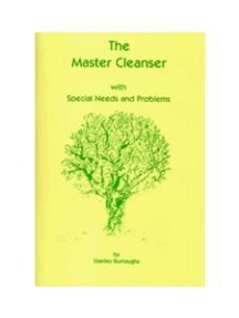 The Master Cleanse by Stanley Burroughs
