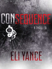 Consequence: A Thriller