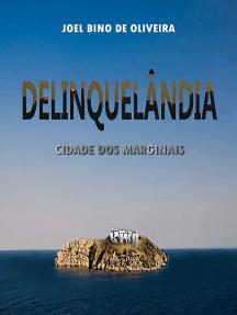 Delinqüelândia