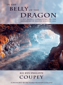 In The Belly Of The Dragon: A Zen Monk's Commentary on the SHINJINMEI by Master Sosan (D. 606)