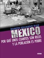 México: Por qué unos cuantos son ricos y la población es pobre