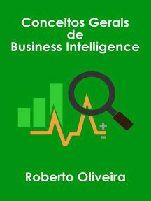 Conceitos Gerais De Business Intelligence