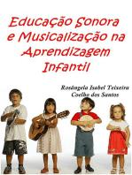 Educação Sonora E Musicalização Na Aprendizagem Infantil